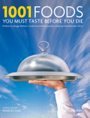 1001 Foods You Must Taste Before You Die