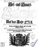 Königl. Koln. Khurfürstl. und Sachsischer Hof und Staats Kalender, auf das Jahr 1735...