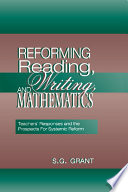 Reforming Reading  Writing  and Mathematics