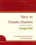 36 Dramatic Situations   Georges Polti