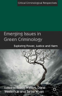 Emerging Issues in Green Criminology
