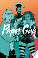 Paper Girls Vol. 4 by Brian K. Vaughan