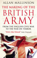 The Making Of The British Army : the first battle of the english civil...