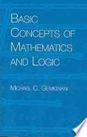 Basic Concepts of Mathematics and Logic