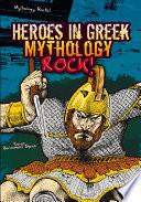 Heroes in Greek Mythology Rock