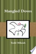 Mangled Doves