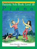 Alfred's Basic Piano Library - Patriotic Solo Book 1B