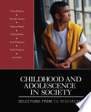 Childhood and Adolescence in Society And Current Analysis That Is The Hallmark Of