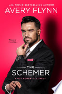 The Schemer  A Hot Romantic Comedy