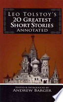 Leo Tolstoy s 20 Greatest Short Stories Annotated