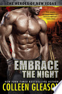 Embrace the Night  The Heroes of New Vegas  2