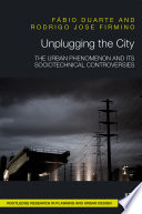 Unplugging the City