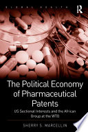 The Political Economy of Pharmaceutical Patents