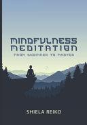 Mindfulness Meditation From Beginner To Master