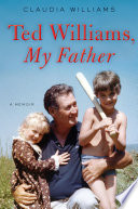 Ted Williams  My Father