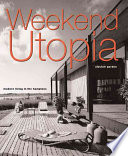 Weekend Utopia