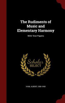 The Rudiments of Music and Elementary Harmony Culturally Important And Is Part