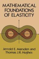 Mathematical Foundations of Elasticity