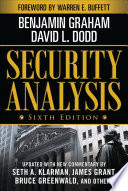 Security Analysis  Sixth Edition  Foreword by Warren Buffett