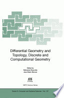Differential Geometry and Topology  Discrete and Computational Geometry