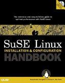 SuSE Linux Installation and Configuration Handbook