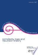 Complexity  Logic  and Recursion Theory Book PDF