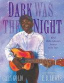 Dark Was the Night Musician Whose Song Dark Was