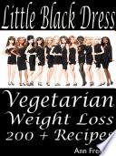 Little Black Dress  Vegetarian Weight Loss