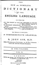 The New and Complete Dictionary of the English Language ...