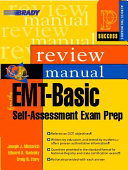 Prentice Hall Health Review Manual for the EMT basic Self  Assessment Exam Prep