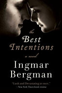 The Best Intentions: A Novel