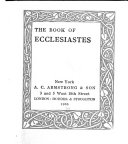 Literary Illustrations of the Bible: The book of Ecclesiastes