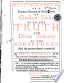 Origines Sacrae Or A Rational Account of the Grounds of Christian Fait  as to the Truth and Divine Authority of the Scriptures and the Matters Therein Contained