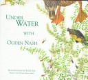 Under Water with Ogden Nash