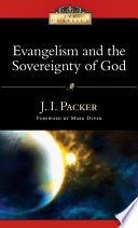 Evangelism And The Sovereignty Of God book