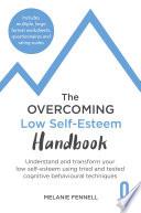 The Overcoming Low Self Esteem Handbook