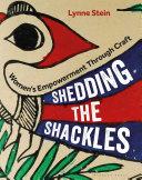Shedding the Shackles: Women's Empowerment through Craft