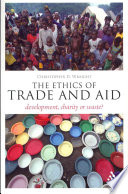 The Ethics of Trade and Aid