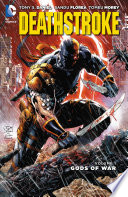 Deathstroke Vol  1  Gods of War
