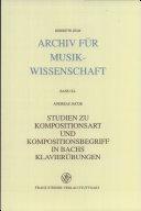 Studien zu Kompositionsart und Kompositionsbegriff in Bachs Klavierübungen