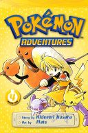 Pokémon Adventures, Vol. 4 (2nd Edition) And Never Comes Back But A
