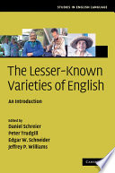 The Lesser Known Varieties of English