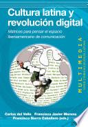 Cultura latina y revoluci  n digital