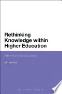 Rethinking Knowledge Within Higher Education