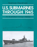 U S  Submarines Through 1945