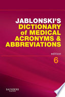 Jablonski s Dictionary of Medical Acronyms   Abbreviations