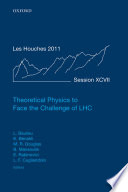 Theoretical Physics to Face the Challenge of LHC