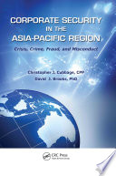 Corporate Security In The Asia-Pacific Region : international risk management becomes more...