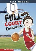 Jake Maddox  Full Court Dreams