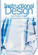 Instructional Design  Case Studies in Communities of Practice